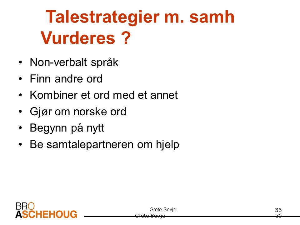Talestrategier m. samh Vurderes