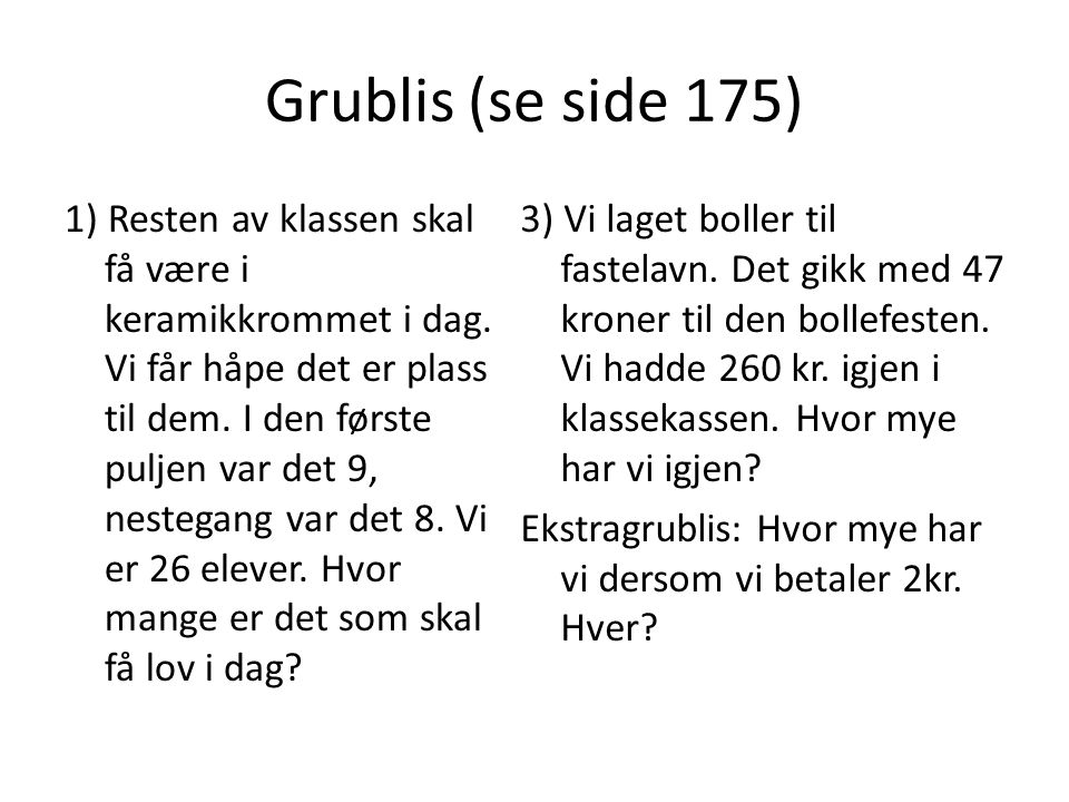 Grublis (se side 175)