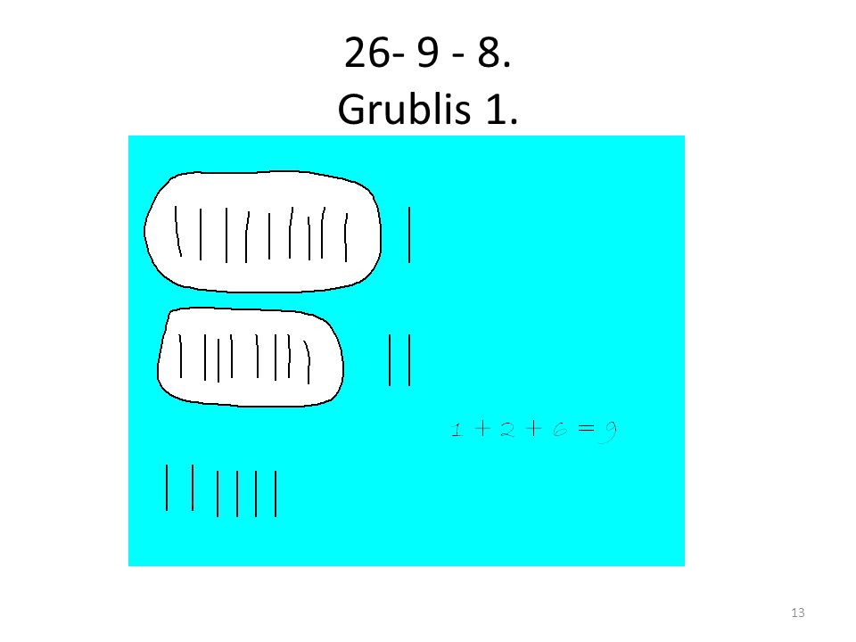 26- 9 - 8. Grublis 1.