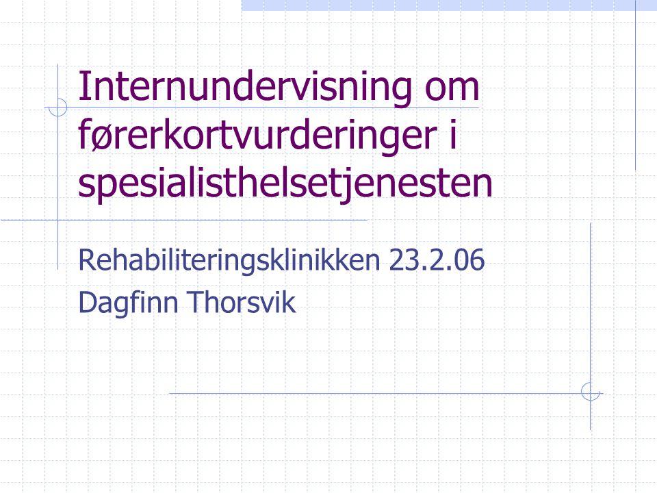 Internundervisning om førerkortvurderinger i spesialisthelsetjenesten