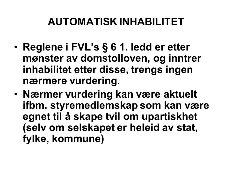 AUTOMATISK INHABILITET