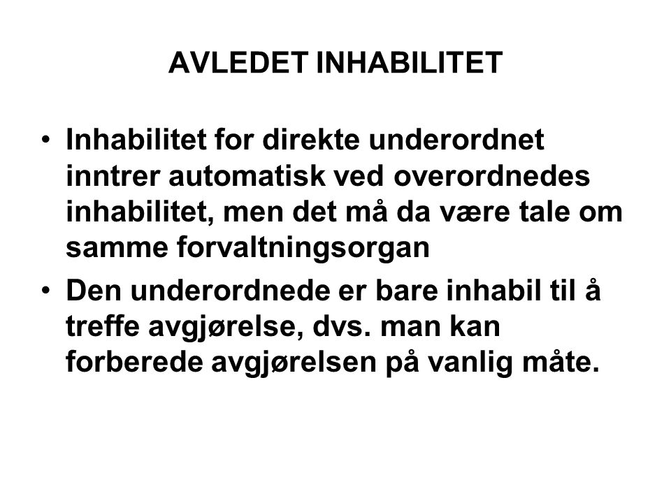 AVLEDET INHABILITET