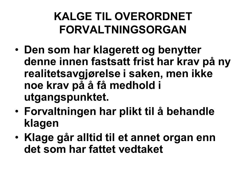 KALGE TIL OVERORDNET FORVALTNINGSORGAN