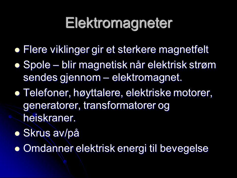 Elektromagneter Flere viklinger gir et sterkere magnetfelt
