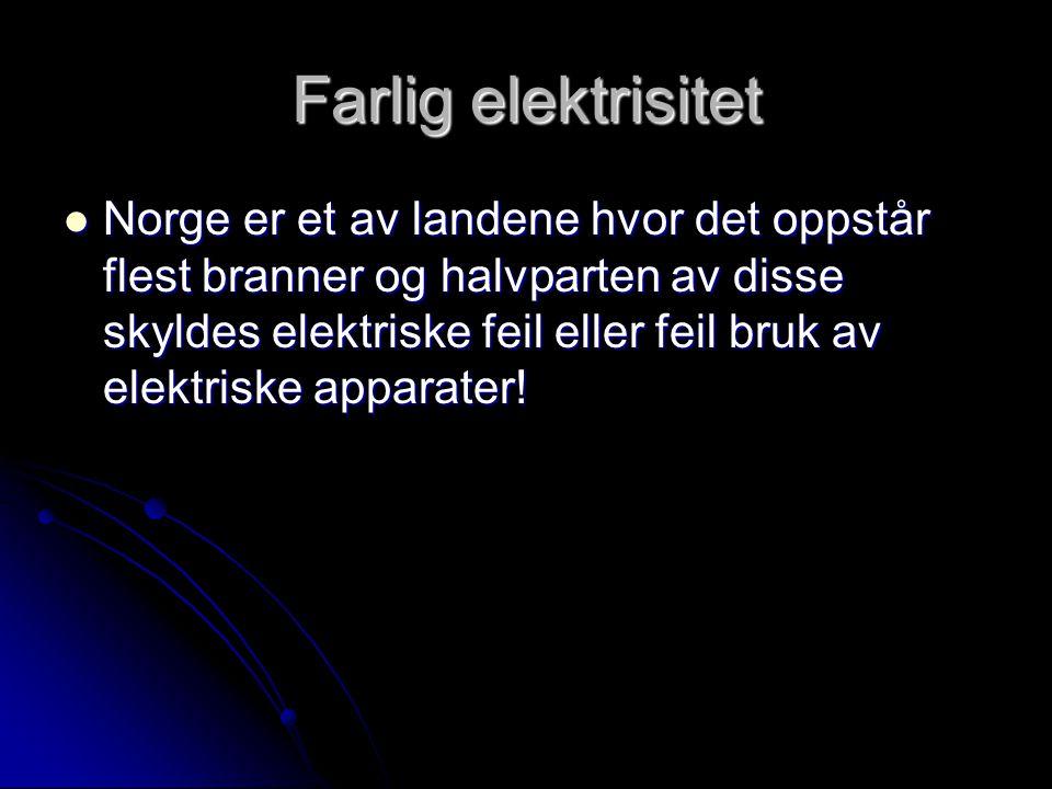 Farlig elektrisitet