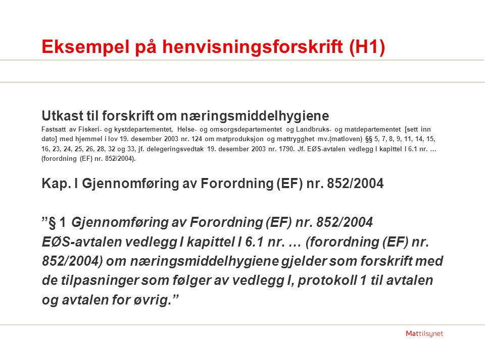Eksempel på henvisningsforskrift (H1)
