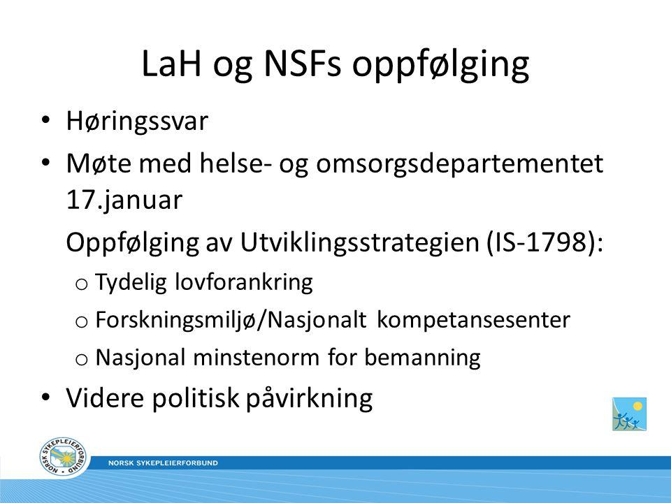 LaH og NSFs oppfølging Høringssvar