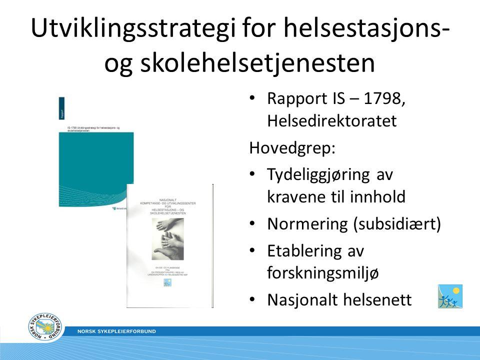Utviklingsstrategi for helsestasjons- og skolehelsetjenesten