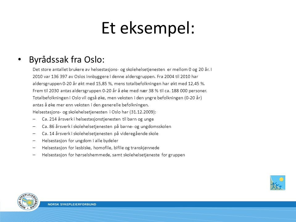 Et eksempel: Byrådssak fra Oslo: