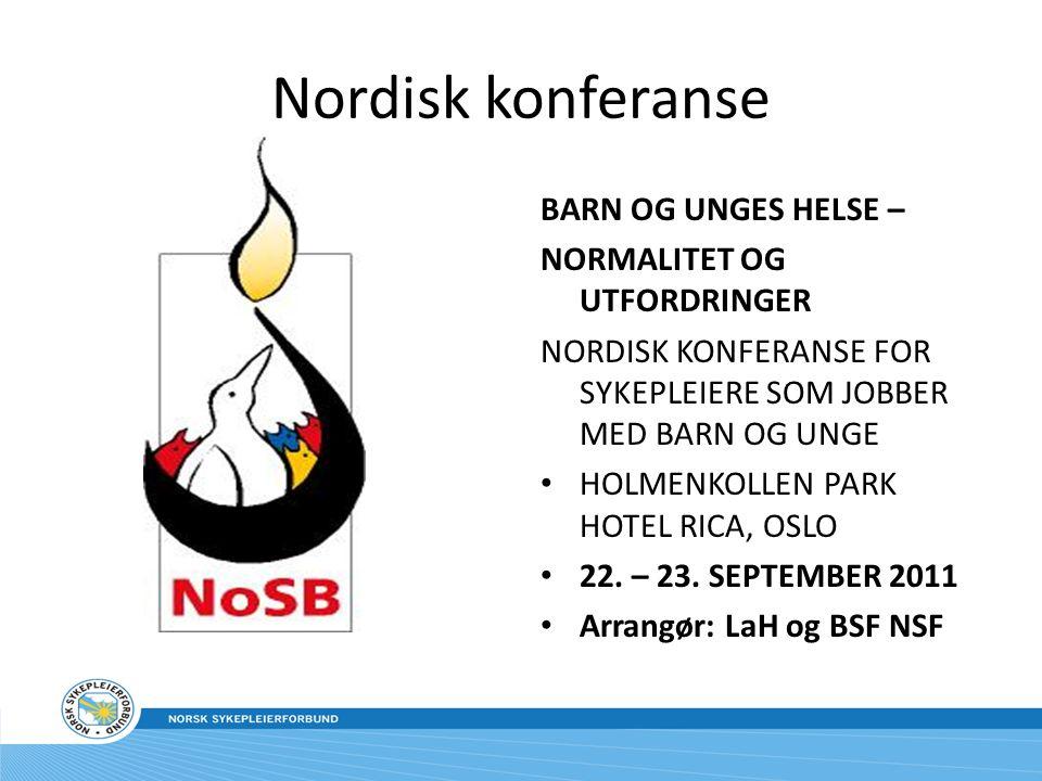 Nordisk konferanse BARN OG UNGES HELSE – NORMALITET OG UTFORDRINGER