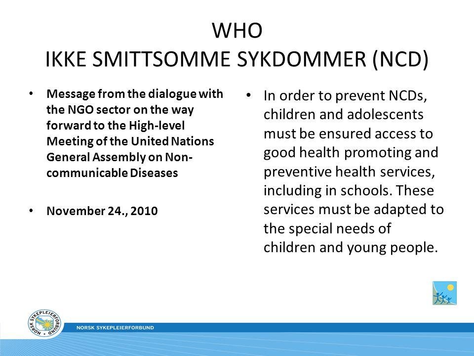WHO IKKE SMITTSOMME SYKDOMMER (NCD)