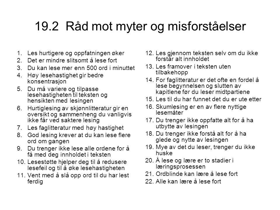 19.2 Råd mot myter og misforståelser