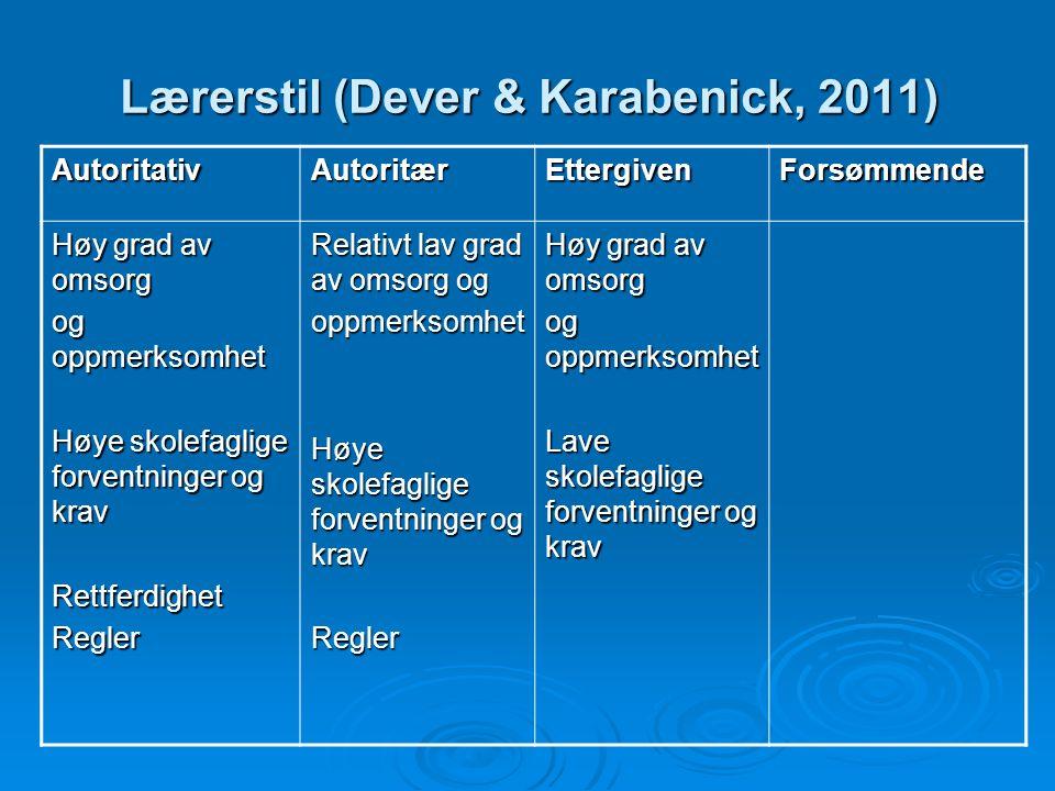 Lærerstil (Dever & Karabenick, 2011)