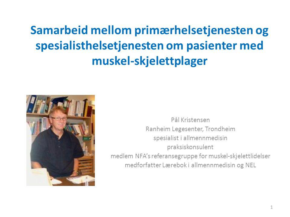 Samarbeid mellom primærhelsetjenesten og spesialisthelsetjenesten om pasienter med muskel-skjelettplager