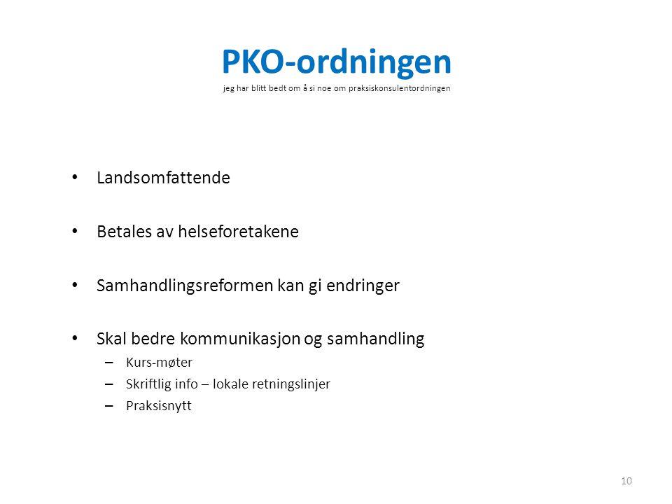 PKO-ordningen jeg har blitt bedt om å si noe om praksiskonsulentordningen