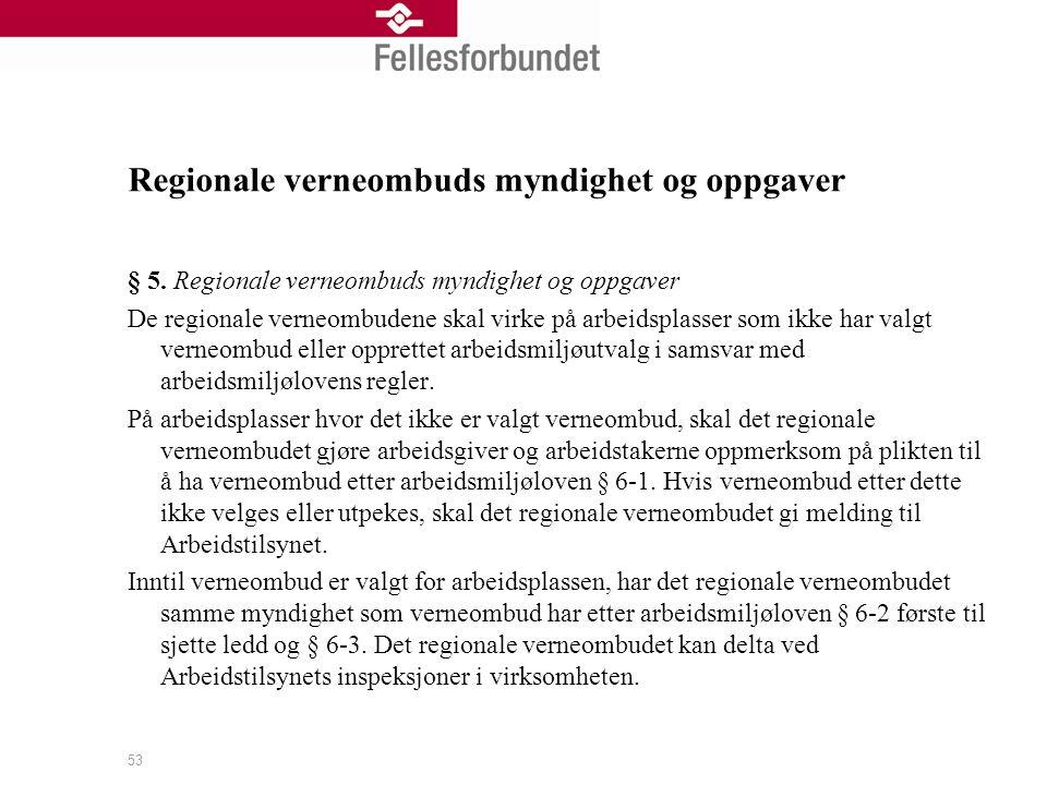 Regionale verneombuds myndighet og oppgaver