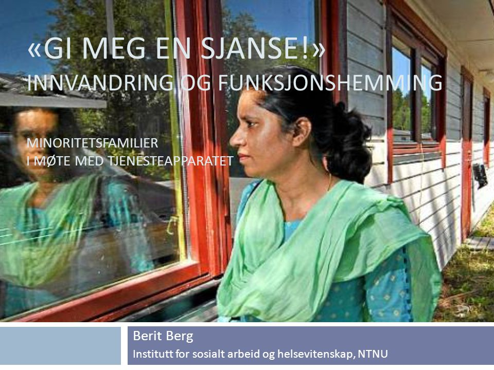 Berit Berg Institutt for sosialt arbeid og helsevitenskap, NTNU