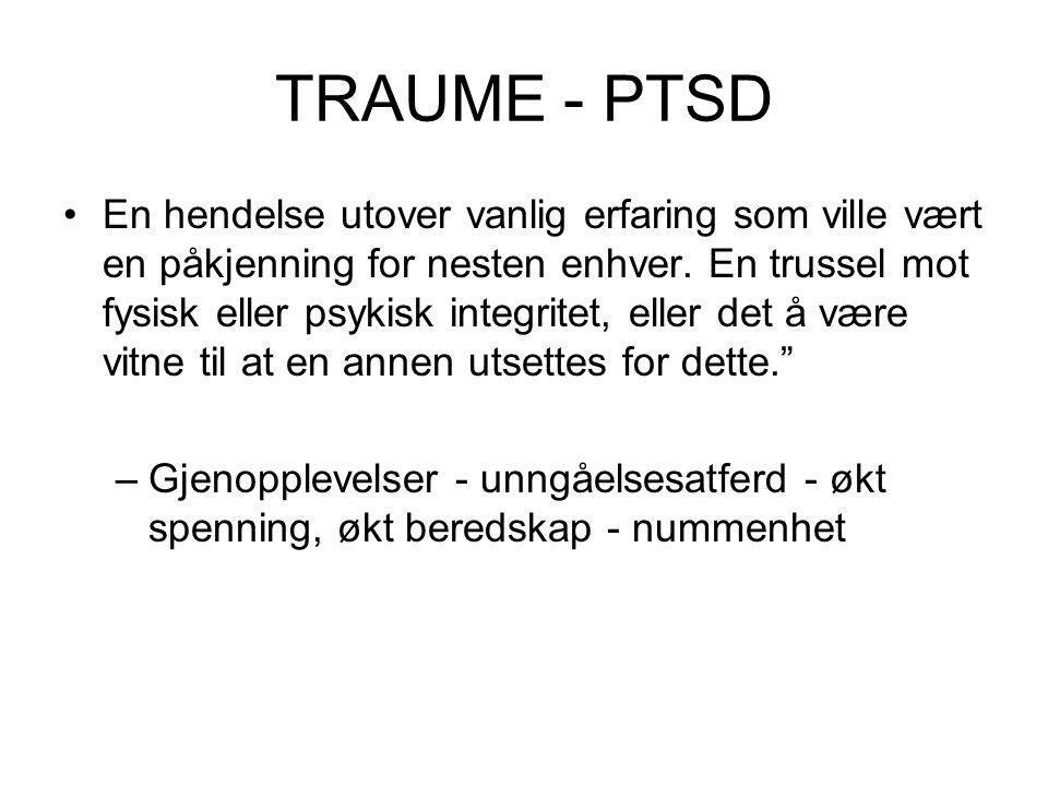 TRAUME - PTSD