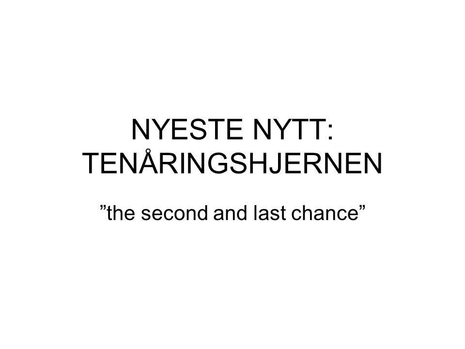 NYESTE NYTT: TENÅRINGSHJERNEN