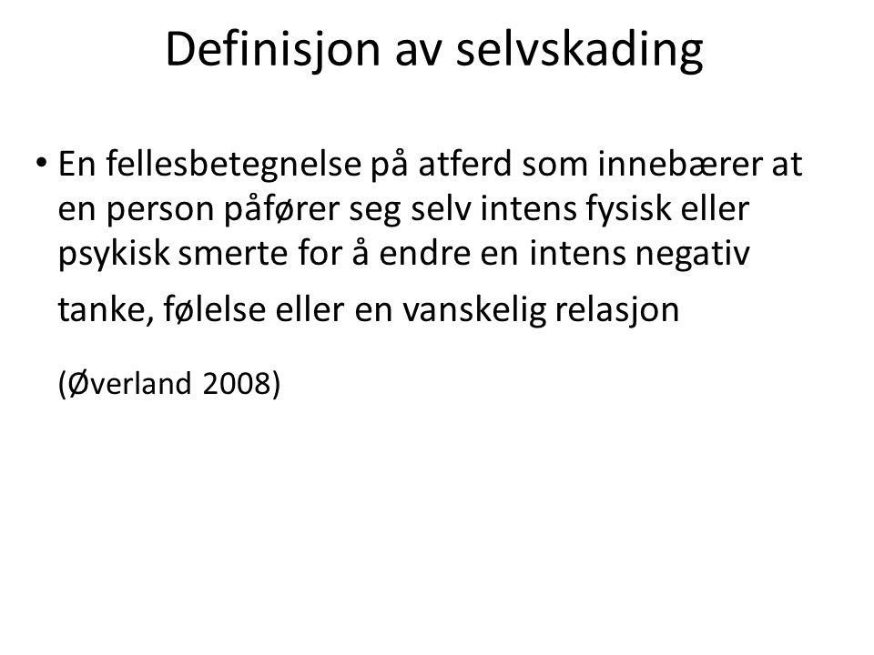Definisjon av selvskading