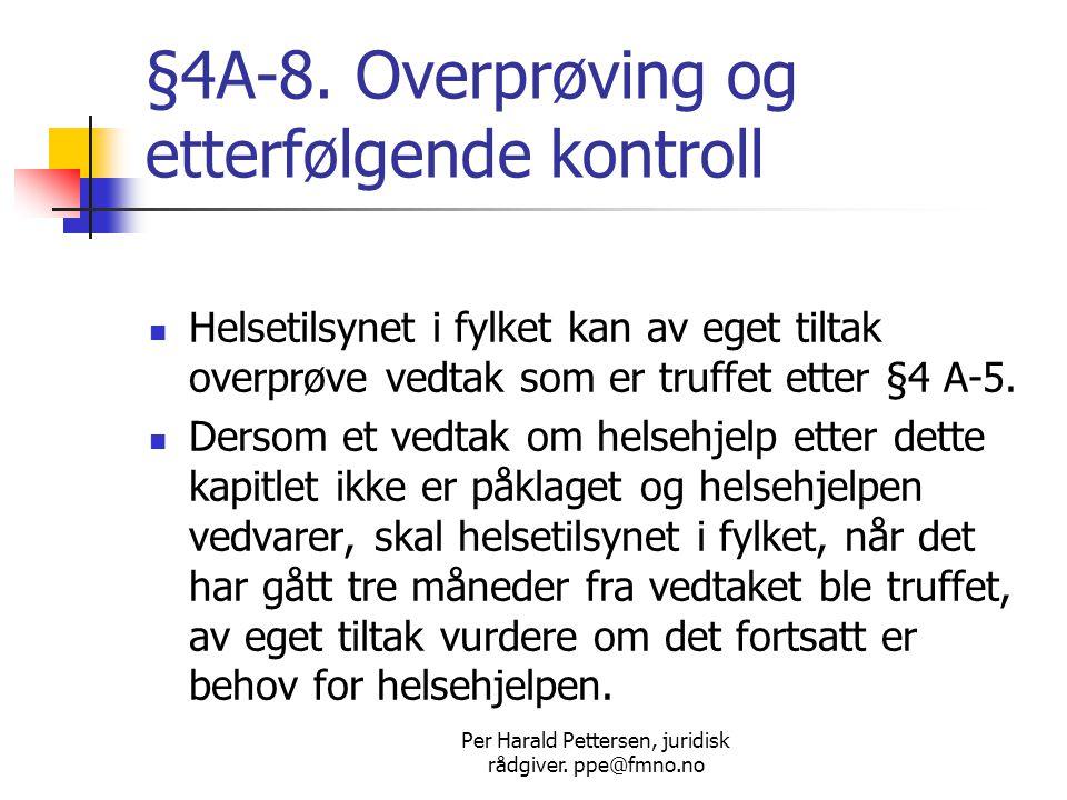 §4A-8. Overprøving og etterfølgende kontroll