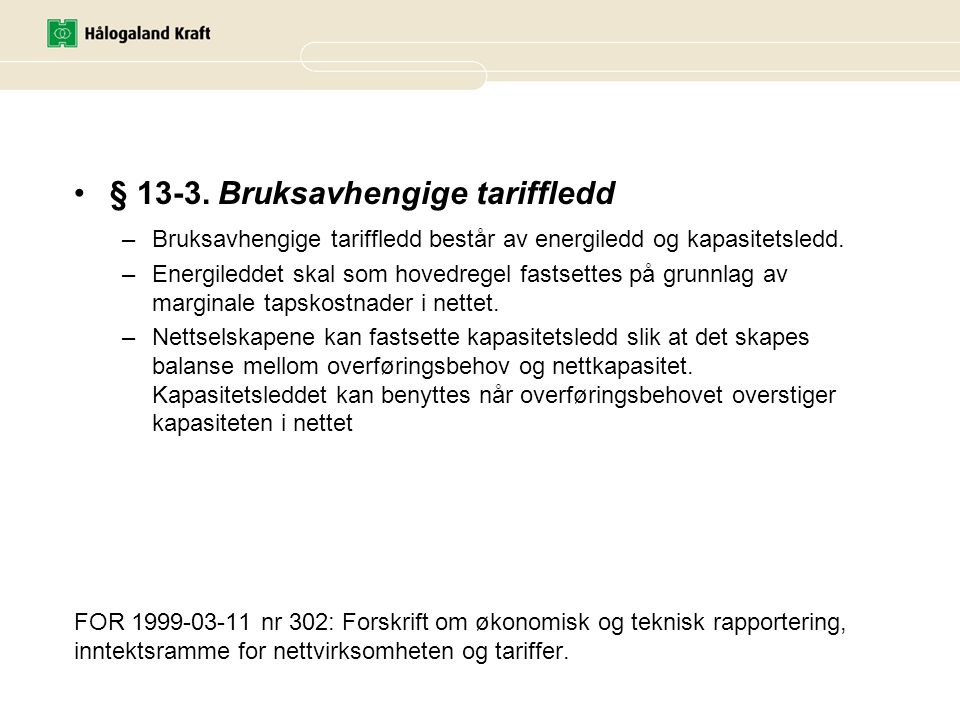 § 13-3. Bruksavhengige tariffledd