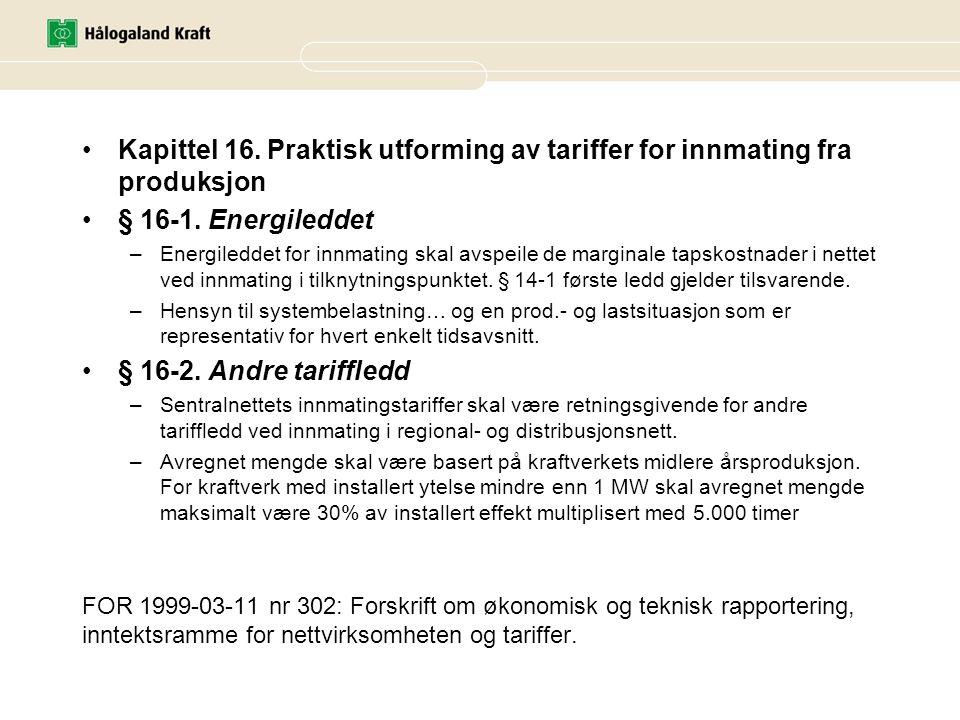 Kapittel 16. Praktisk utforming av tariffer for innmating fra produksjon