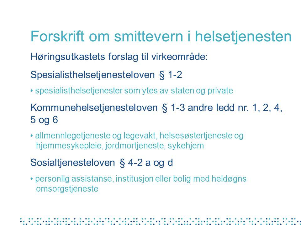 Forskrift om smittevern i helsetjenesten