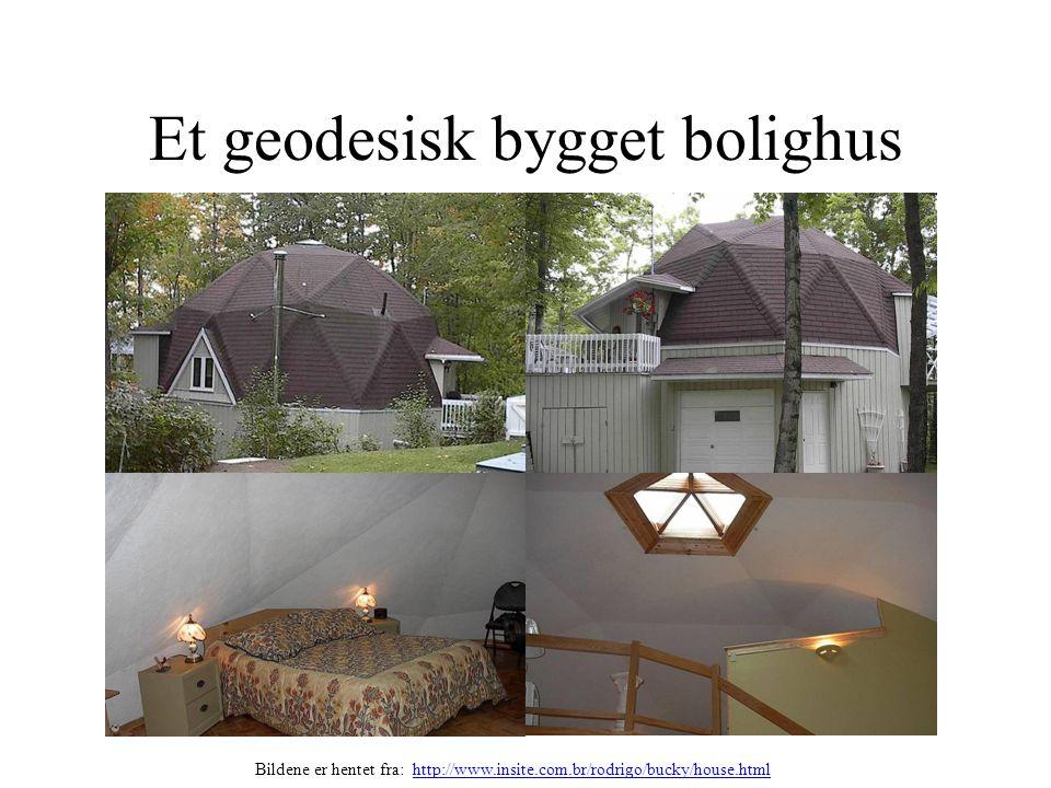Et geodesisk bygget bolighus