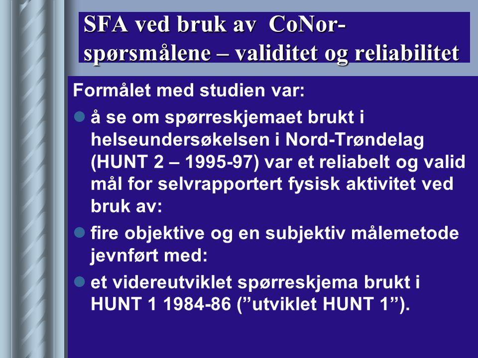 SFA ved bruk av CoNor-spørsmålene – validitet og reliabilitet