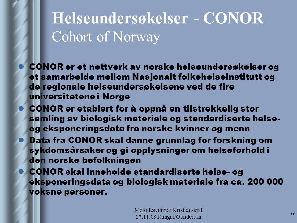 Helseundersøkelser - CONOR Cohort of Norway