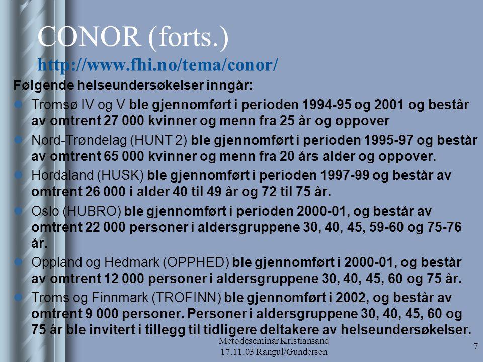 CONOR (forts.) http://www.fhi.no/tema/conor/