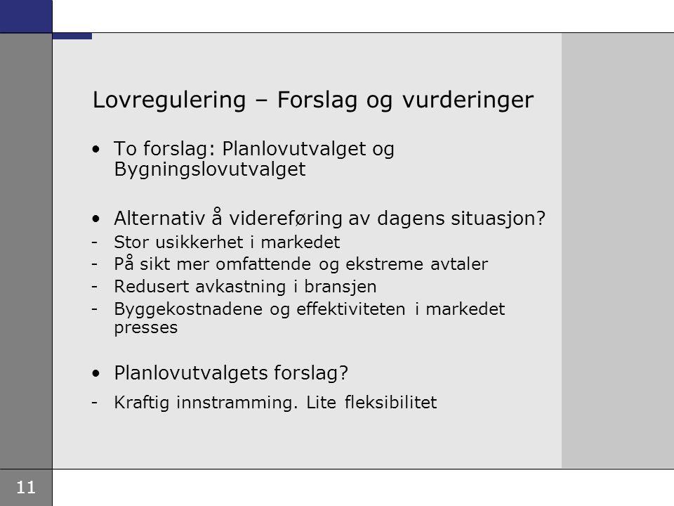Lovregulering – Forslag og vurderinger