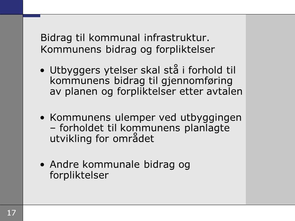 Bidrag til kommunal infrastruktur. Kommunens bidrag og forpliktelser