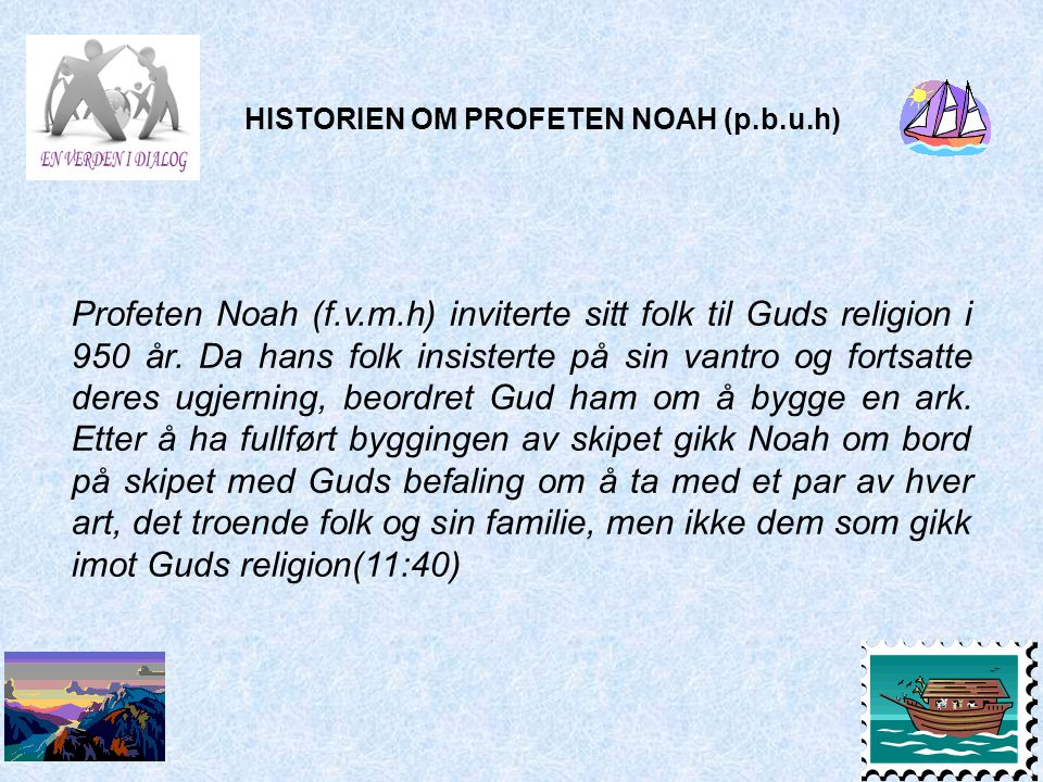 HISTORIEN OM PROFETEN NOAH (p.b.u.h)