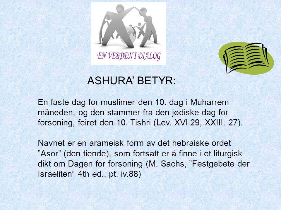 ASHURA' BETYR: