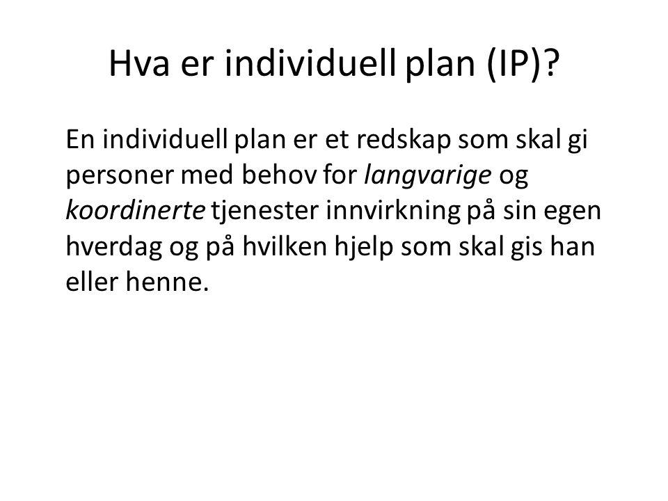 Hva er individuell plan (IP)