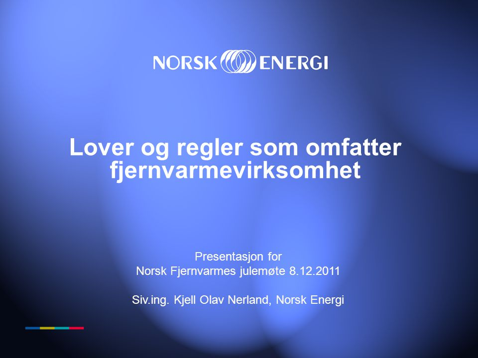 Lover og regler som omfatter fjernvarmevirksomhet