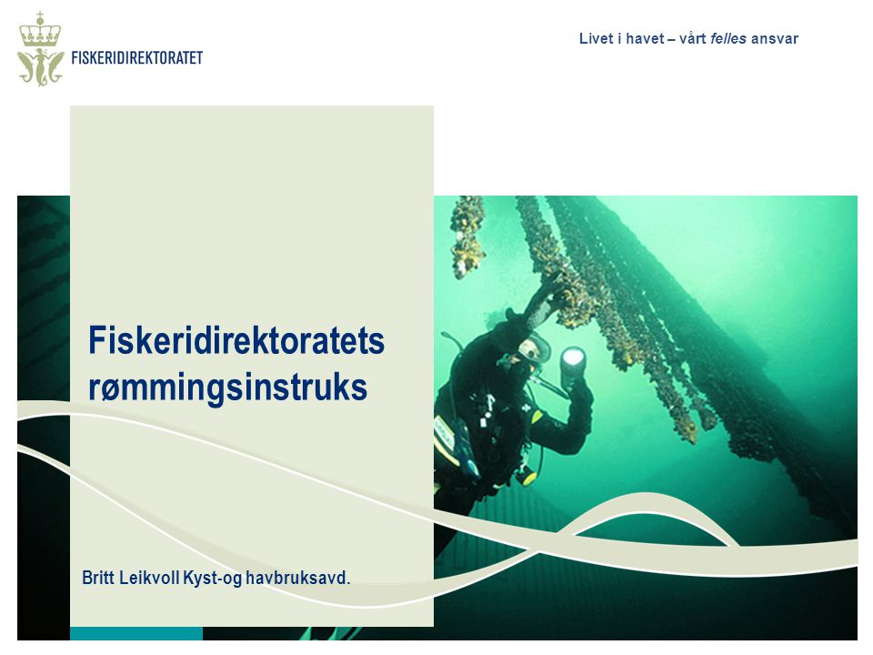 Fiskeridirektoratets rømmingsinstruks