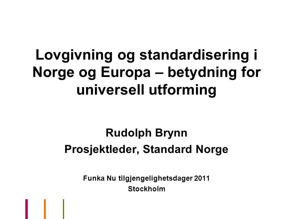 Prosjektleder, Standard Norge Funka Nu tilgjengelighetsdager 2011