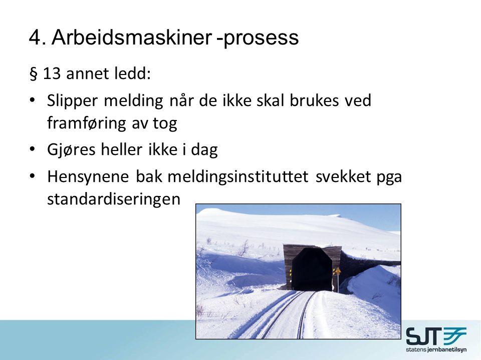 4. Arbeidsmaskiner -prosess