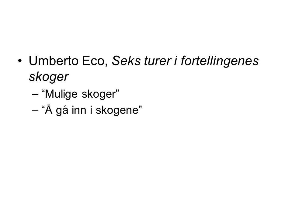 Umberto Eco, Seks turer i fortellingenes skoger