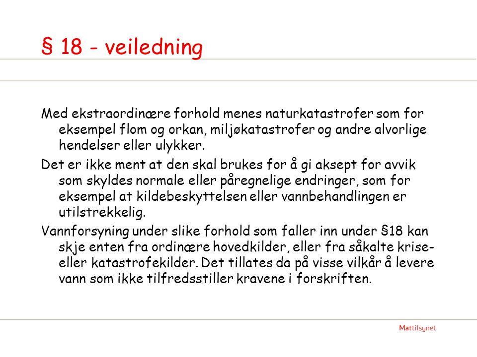 § 18 - veiledning