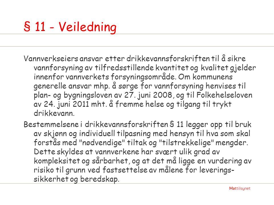 § 11 - Veiledning