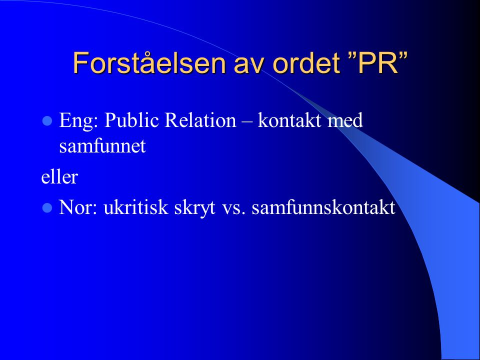 Forståelsen av ordet PR