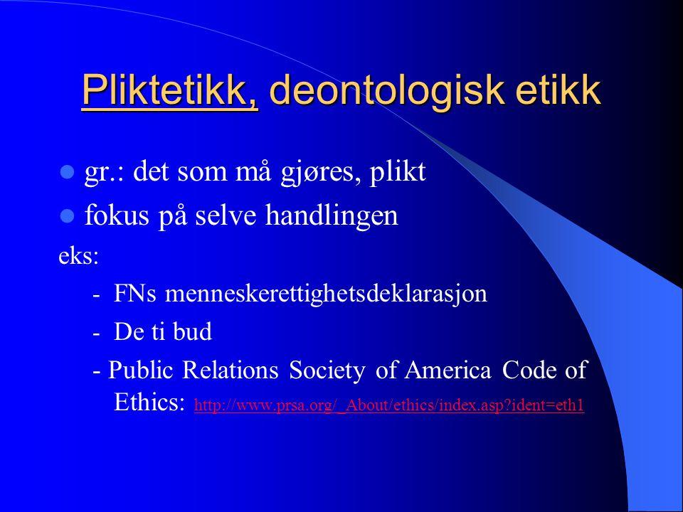 Pliktetikk, deontologisk etikk