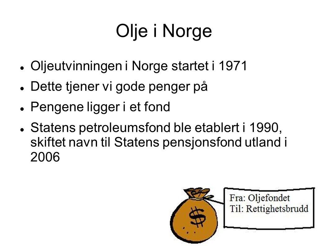 Olje i Norge Oljeutvinningen i Norge startet i 1971