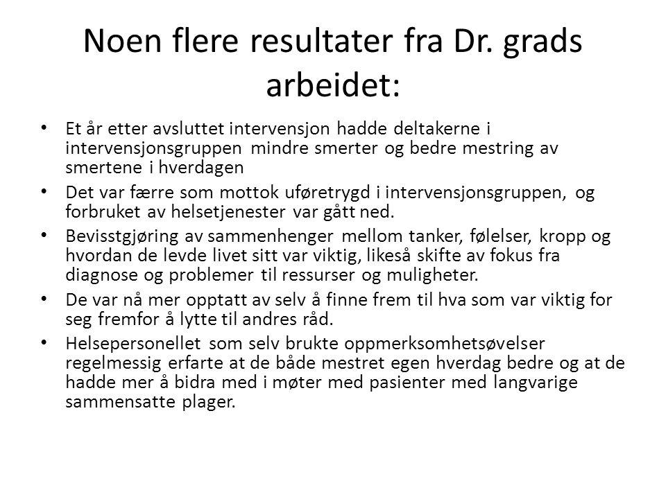Noen flere resultater fra Dr. grads arbeidet: