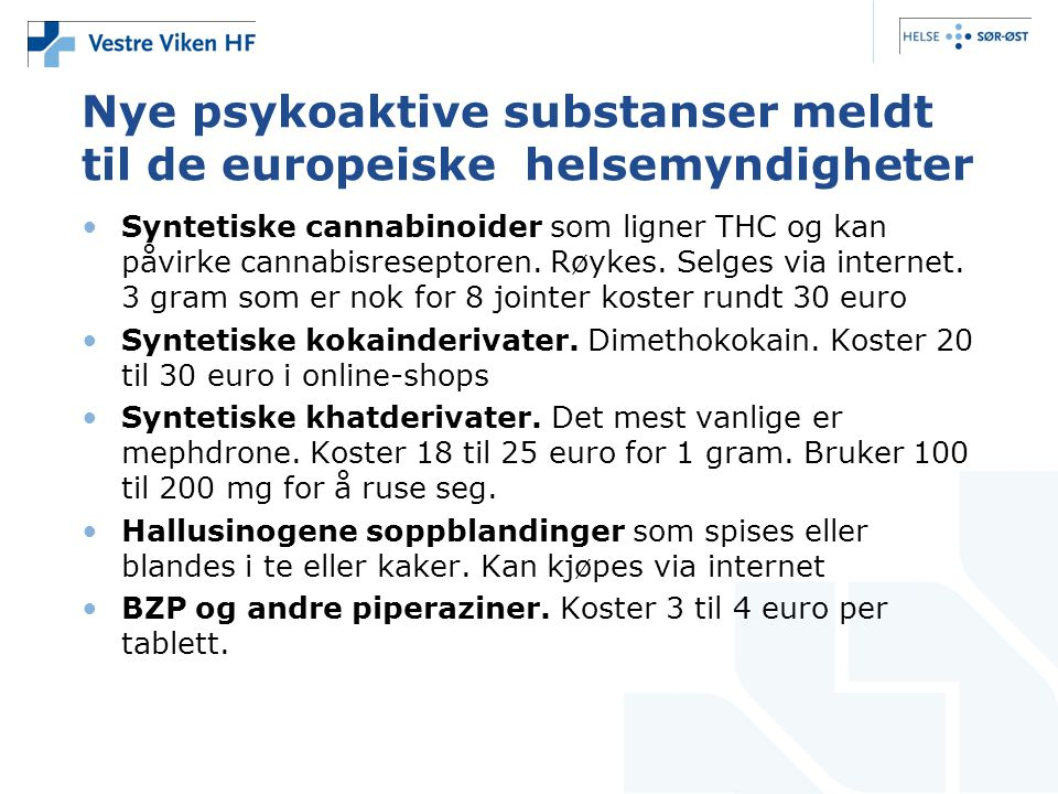 Nye psykoaktive substanser meldt til de europeiske helsemyndigheter