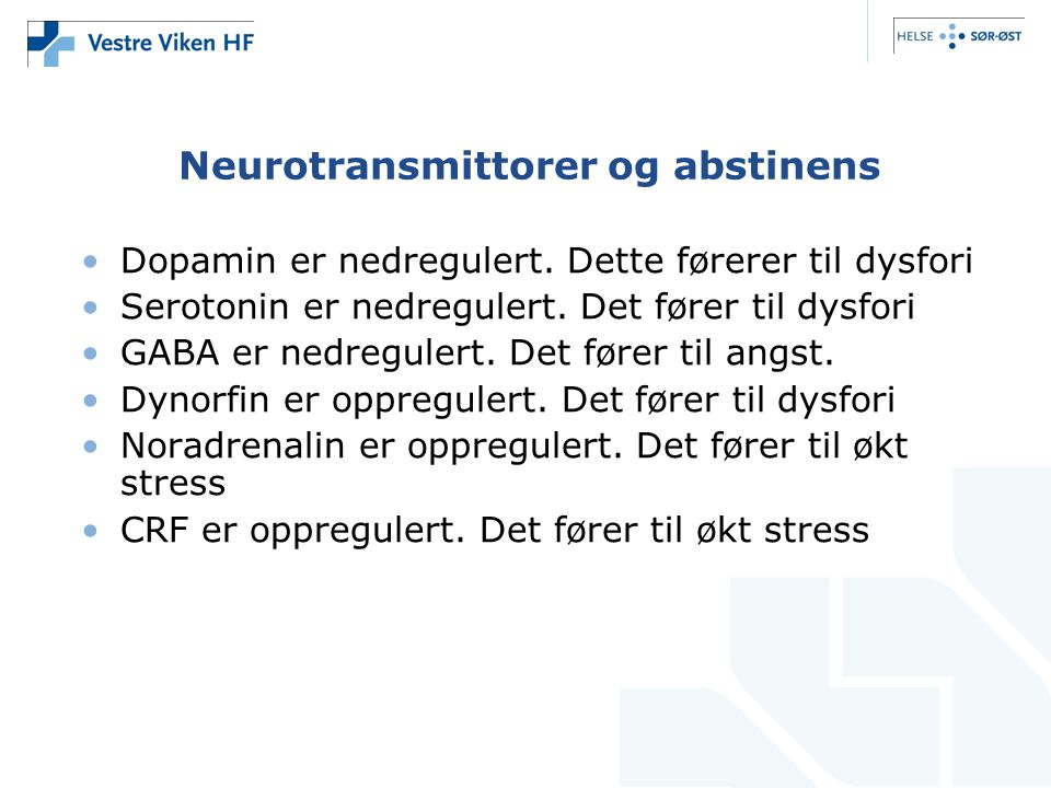 Neurotransmittorer og abstinens